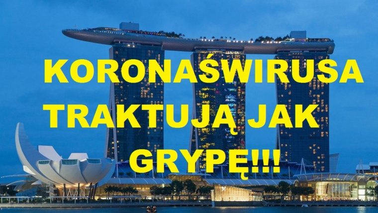 Singapur będzie traktować koronawirusa jak grypę. Koniec kwarantanny, tekstów i codziennej statystyki
