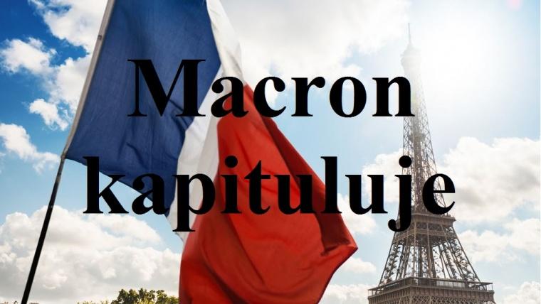 Macron kapituluje!!! Wycofuje się z dzielenia obywateli na lepszych i gorszych.